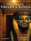 The Complete Valley of the Kings - Nicholas Reeves, Richard H. Wilkinson