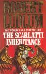 The Scarlatti Inheritance - Robert Ludlum