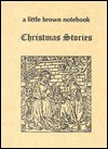 Christmas Stories (Little Brown Notebooks) - Museum Quilts Publications