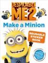 Despicable Me 2: Make a Minion Reusable Sticker Book - Kirsten Mayer