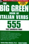 The Big Green Book of Italian Verbs - Katrien Maes-Christie, Daniel Franklin