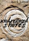 Undreamed Shores - Mark Patton