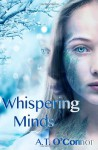 Whispering Minds - A.T. O'Connor