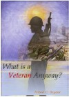 What Is a Veteran, Anyway? - Robert Snyder