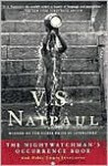 The Nightwatchman's Occurrence - V.S. Naipaul