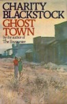 Ghost Town - Charity Blackstock