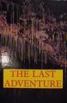 The Last Adventure - Alan Thomas