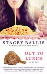 Out to Lunch - Stacey Ballis