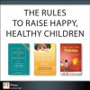 The Rules to Raise Happy, Healthy Children (Collection) - Richard Templar, Roni Jay, Stephen Briers