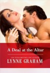 A Deal at the Altar (Harlequin Presents) - Lynne Graham