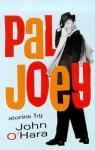 Pal Joey - John O'Hara