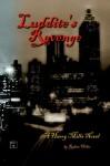 Luddite's Revenge - Robert Heller