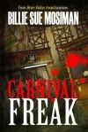 Carnival Freak - Billie Sue Mosiman