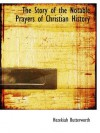 The Story of the Notable Prayers of Christian History - Hezekiah Butterworth