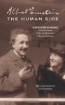 Albert Einstein, the Human Side: Glimpses from His Archives - Ze'ev Rosenkranz, Albert Einstein, Helen Dukas, Banesh Hoffmann