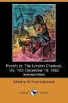Punch; Or, the London Charivari, Vol. 103: December 10, 1892 (Illustrated Edition) (Dodo Press) - Francis Cowley Burnand