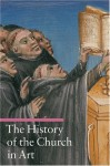 The History of the Church in Art - Rosa Giorgi