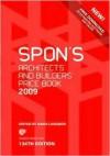 Spon's Architects' And Builders' Price Book 2009 (Spon's Price Books) - Davis Langdon