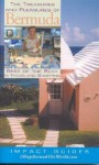 The Treasures and Pleasures of Bermuda: Best of the Best in Travel and Shopping - Ron Krannich, Caryl Krannich