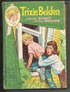 Trixie Belden and the Secret of the Mansion (Volume 1) - Julie Campbell