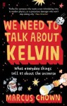 We Need To Talk About Kelvin - Chown