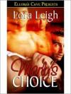 Marly's Choice - Lora Leigh
