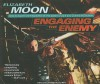 Engaging the Enemy - Elizabeth Moon, Cynthia Holloway
