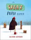 The Great Paper Caper - Oliver Jeffers, Harry Enfield
