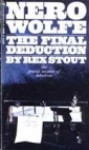 The Final Deduction: Nero Wolfe Mystery - Rex Stout