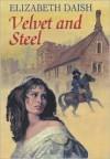 Velvet and Steel - Elizabeth Daish, Margaret Sircom