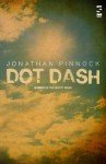 Dot Dash - Jonathan Pinnock