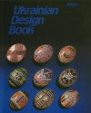 Ukrainian Design Book I - Natalie Perchyshyn