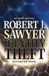 Identity Theft: And Other Stories (Audio) - Robert J. Sawyer