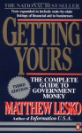 Getting Yours: The Complete Guide to Government Money, Third Edition - Matthew Lesko