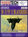 Lockheed Sr 71/Yf 12 Blackbirds Vol. 10 - Dennis R. Jenkins