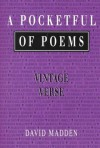 A Pocketful of Poems: Vintage Verse - David Madden