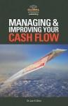 Managing & Improving Your Cash Flow - Jae K. Shim