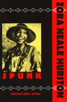 Spunk: The Selected Stories - Zora Neale Hurston