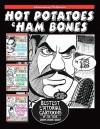 Hot Potatoes & Ham Bones - Joe King