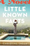 Little Known Facts - Christine Sneed