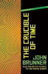 The Crucible of Time - John Brunner