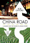 China Road: A Journey Into the Future of Rising Power (Audio) - Rob Gifford, Simon Vance