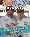 The Earnhardt NASCAR Dynasty: The Legacy of Dale Sr. and Dale Jr. - Stephanie Watson