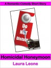 Homicidal Honeymoon - Laura Leone, Laura Resnick