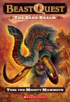 Tusk The Mighty Mammoth (Beast Quest, #17) - Adam Blade, Ezra Tucker
