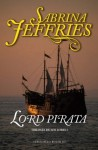 Lord Pirata (Bolsillo (terciopelo)) (Spanish Edition) - Sabrina Jeffries, Iolanda Rabascall