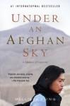 Under an Afghan Sky: A Memoir of Captivity - Mellissa Fung