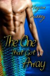 The One That Got Away - Megan Hussey