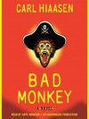 Bad Monkey (Digital) - Carl Hiaasen, Arte Johnson