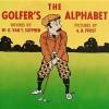 The Golfer's Alphabet - W. G. Van T. Sutphen, A.B. Frost